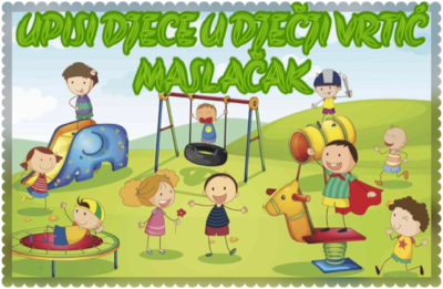 Kreću upisi djece u novu pedagošku godinu 2021/2022.